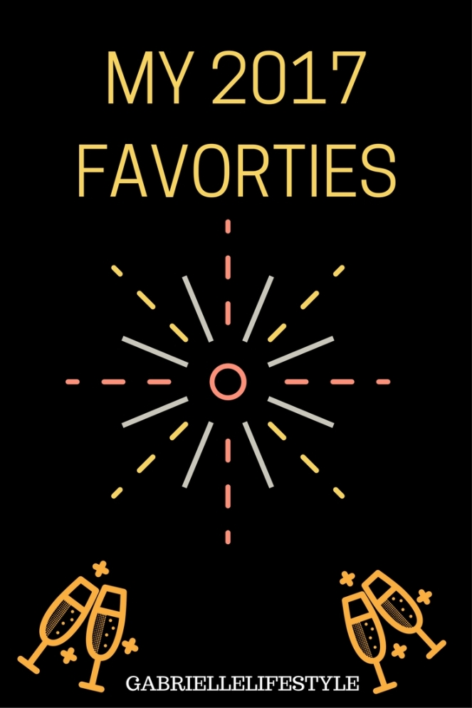 MY 2017 FAVORTIES